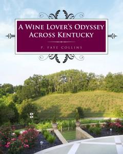 A Wine Lover's Odyssey Across Kentucky